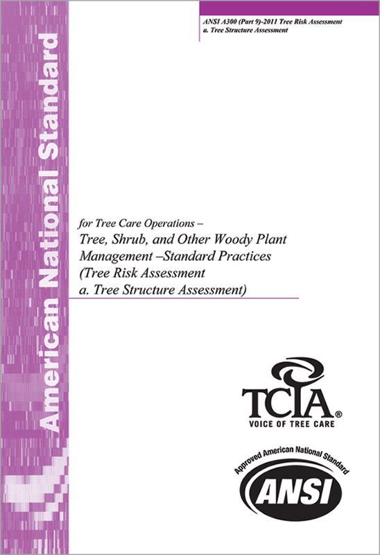 Ansi A300 Tree Risk Assessment Standard 2017 Part 9